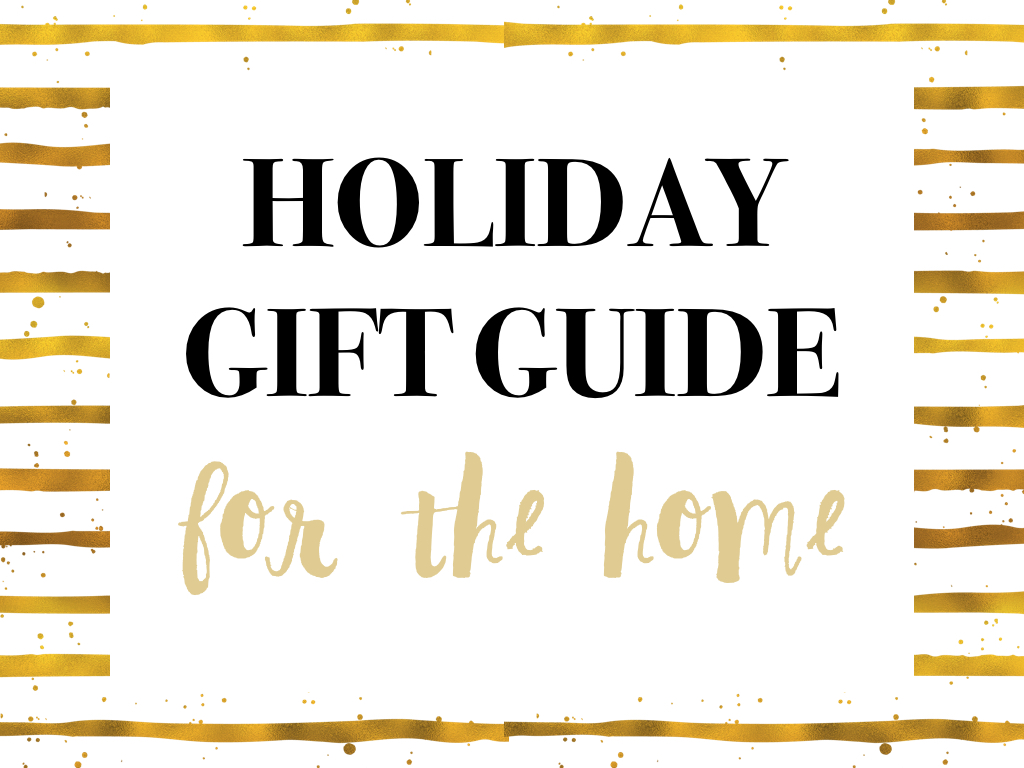 holiday-gift-guide-for-the-home-001